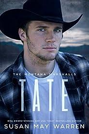 Tate: The Montana Marshalls - An Inspirational Romantic Suspense Family Series