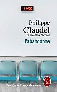 J'abandonne, Claudel, Philippe