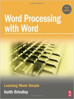 Word Processing with Word: Learning Made Simple