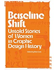 Baseline Shift: Untold Stories of Women in Graphic Design History