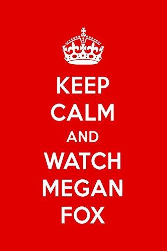 Download Keep Calm And Watch Megan Fox: Megan Fox Designer Notebook ebook