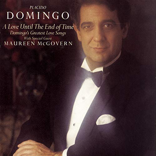 - A Love Until the End of Time - Domingo's Greatest Love Songs