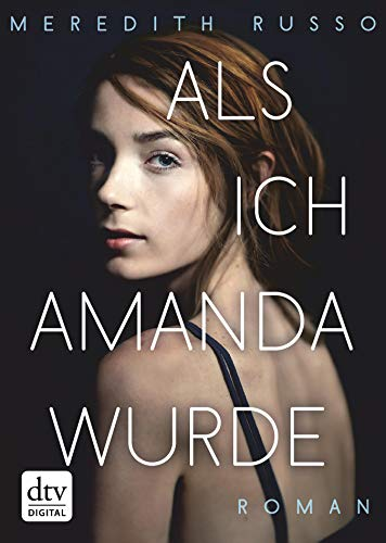 Als ich Amanda wurde: Roman (German Edition)