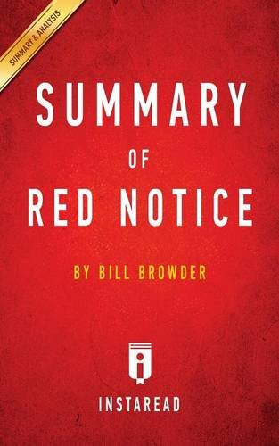 Summary of Red Notice: by Bill Browder  Includes Analysis pdf epub