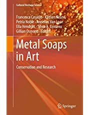 Metal Soaps in Art: Conservation and Research