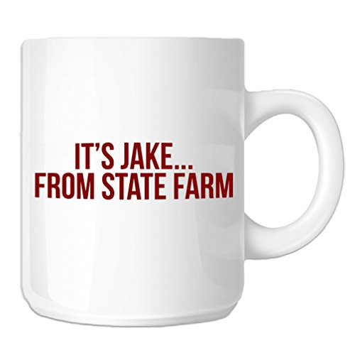 funny-its-jake-from-state-farm-parody-11-oz-novelty-coffee-mug-red-text
