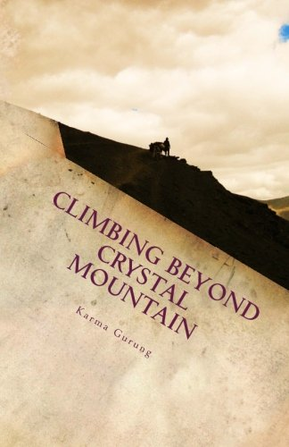 Climbing Beyond Crystal Mountain: A Wild Adventure into the Heart of the Himalayas
