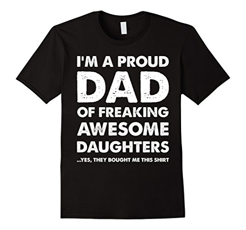 Mens Proud Dad T-Shirt - Father's Day Gift From Daughters to Dad XL (Father's Day Colors)