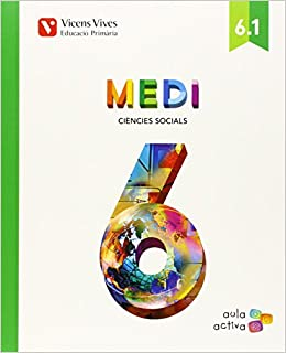 (15).MEDI 6E.PRIM.SOCIAL I NATURAL.(AULA ACTIVA) (Spanish) Paperback – March 24, 2015