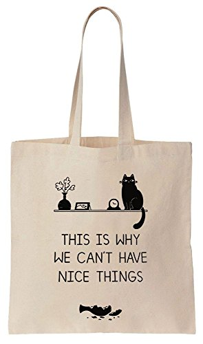 This Is Why We Can't Have Nice Things Funny Cat Sacchetto di cotone tela di canapa