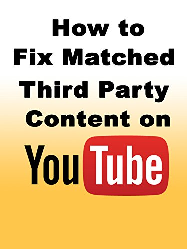 how-to-fix-matched-third-party-content-on-youtube