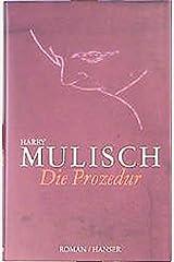 Die Prozedur. Hardcover