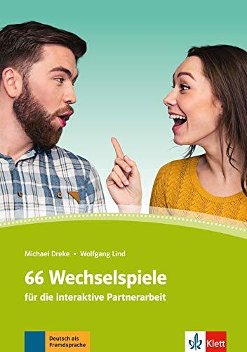 66 Wechselspiele fur die interaktive Partnerarbeit (German - 66 Die