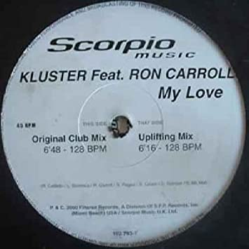 My Love - Kluster Feat Ron Carroll 2X12