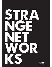 Strange Networks