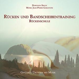 Rücken und Bandscheibentraining - Rückenschule Hörbuch