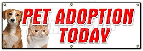 Amazon Com 72 Pet Adoption Today Banner Sign Dogs Cats Free Vaccinated Shelter Vet Office Products