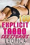 Best Erotica Books - EXPLICIT TABOO SEX STORIES : 100 EROTICA BOOK Review