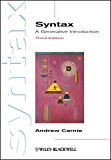 Syntax: A Generative Introduction (Introducing Linguistics Book 20)