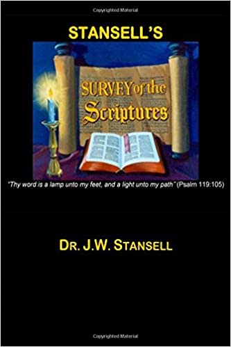 Stansell Survey Of The Scriptures