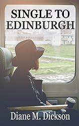 SINGLE TO EDINBURGH: Romance over the border