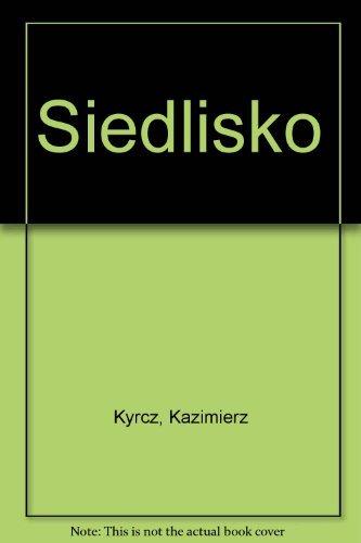 Siedlisko Kazimierz Kyrcz