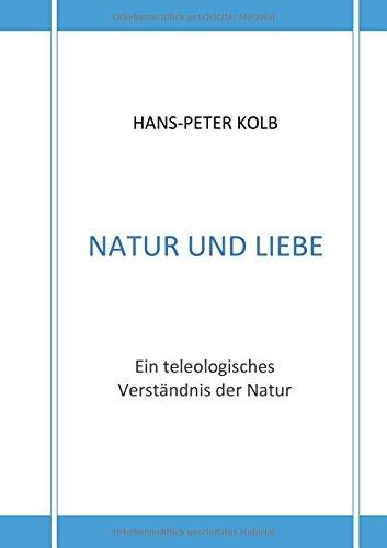 Read Online Natur Und Liebe (German Edition) pdf