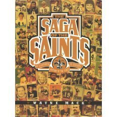 The Saga of the Saints: An Illustrated History of the First 25 Seasons (Black Head Coaches In The Nfl History)