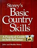 img - for M. John Storey: Storey's Basic Country Skills : A Practical Guide to Self-Reliance (Paperback); 1999 Edition book / textbook / text book