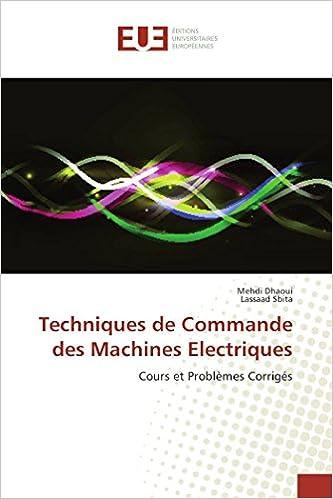 Amazon Fr Techniques De Commande Des Machines Electriques