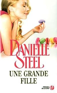 Une grande fille : roman, Steel, Danielle