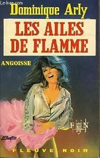 Les ailes de flamme par Dominique Arly