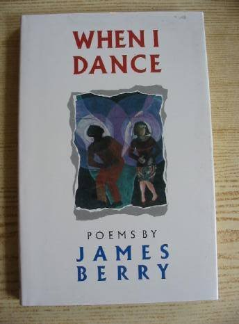 When I Dance by James Berry (1988-10-27) James Berry