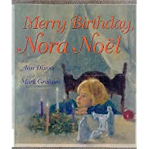 Merry Birthday, Nora Noel