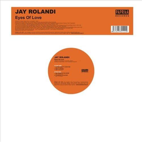 Jay Rolandi - Eyes Of Love