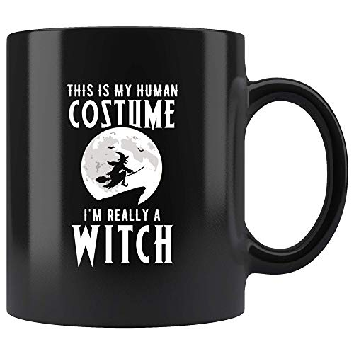 This Is My Human Costume I'm Really A Witch Mug 11oz in Black - Witch Fan Halloween Mug -