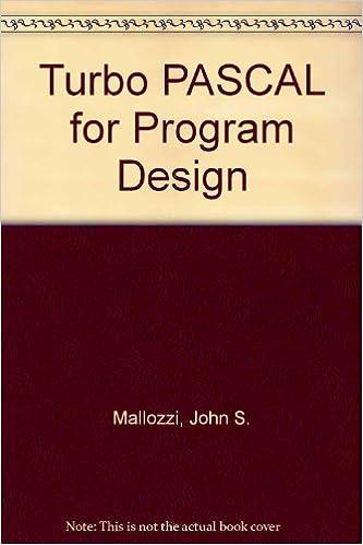 Turbo Pascal for Program Design/Turbo Pascal 4.0: John S. Mallozzi: 9780070398184: Amazon.com: Books