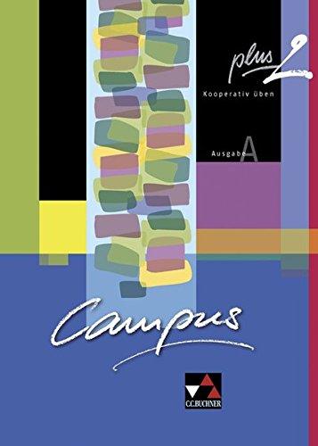 Campus A / Gesamtkurs Latein: Campus A / Campus A plus 2: Gesamtkurs Latein / Kooperativ üben. Zu den Lektionen 16-30