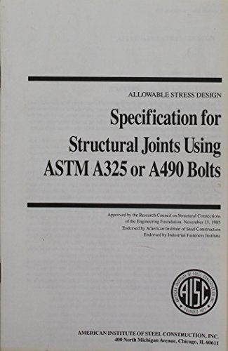 Specification for Structural Joints Using ASTM A325 or A490 Bolts, June 2000