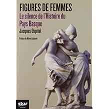 FIGURES DE FEMMES, LE SILENCE DE L'HISTOIRE DU PAYS BAS