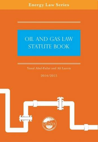 Oil and Gas Law Statute Book 2014/15 (Energy Law Series) Text fb2 ebook