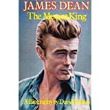 James Dean, The Mutant King : A Biography