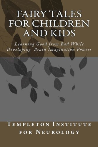 Download Fairy Tales for Children and Kids: Learning Good from Bad While Developing Brain Imagination Powers pdf