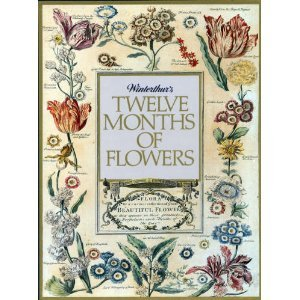 Winterthur's Twelve Months of Flowers (Twelve Of Months Flowers)