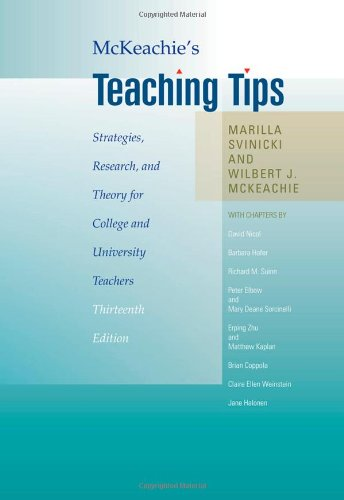 McKeachie's Teaching Tips: Strategies, Research, and Theory for College and University Teachers