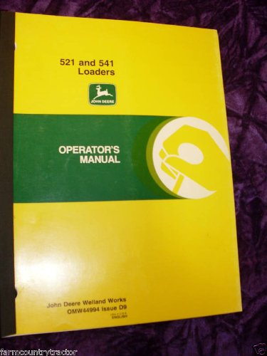 John Deere 521/541 Loaders OEM OEM Owners Manual OMW44994