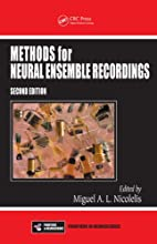 Methods for Neural Ensemble Recordings, Second Edition (Frontiers in Neuroscience)