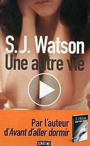 vignette de 'Une autre vie (S. J. Watson)'