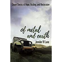 Of Metal and Earth