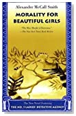 Morality For Beautiful Girls - The No. 1 Ladies' Detective Agency, Book 3